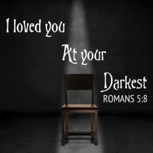 Christ Loves Us At Our Darkest